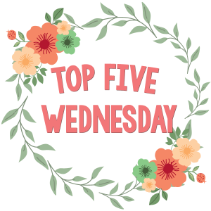 Top 5 Wednesday Bibliophile Gathering