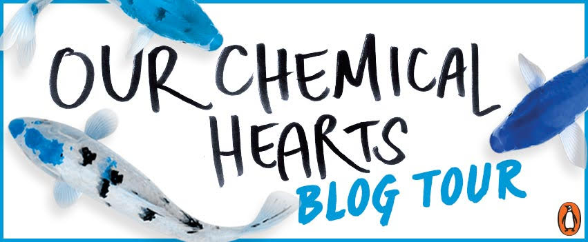 Blog Tour: Our Chemical Hearts by Krystal Sutherland +Review