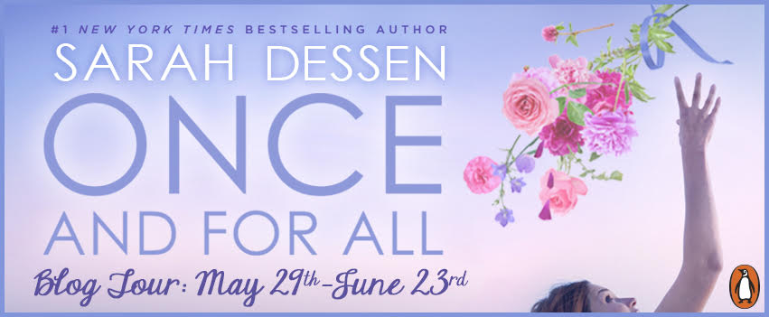 Blog Tour: Once and for All by Sarah Dessen + Giveaway